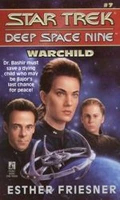 Star Trek: Deep Space Nine #7: Warchild
