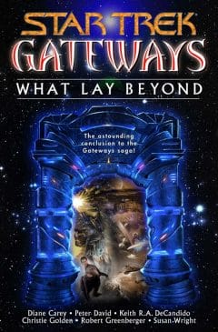 Gateways #7: What Lay Beyond