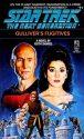 Star Trek: The Next Generation #11: Gulliver's Fugitives