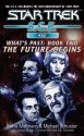 Starfleet Corps of Engineers #62: The Future Begins